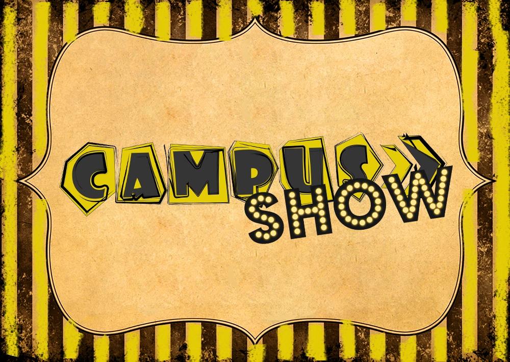 campus show
